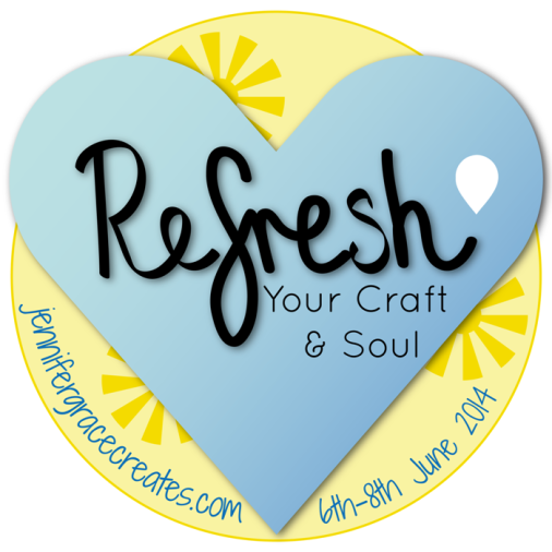 Refresh Your Craft & Soul Online Event at Jennifer Grace Creates