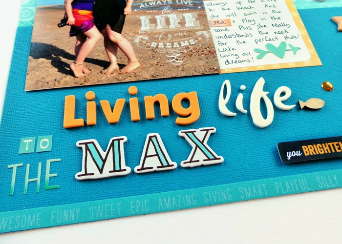 Living Life To The Max layout by Jennifer Grace