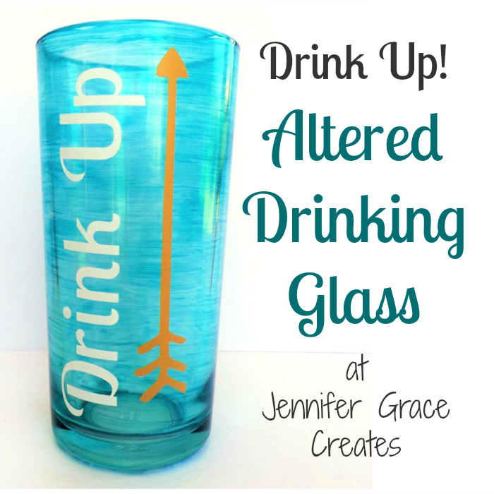 Drink Up Altered Glass by Jennifer Grace