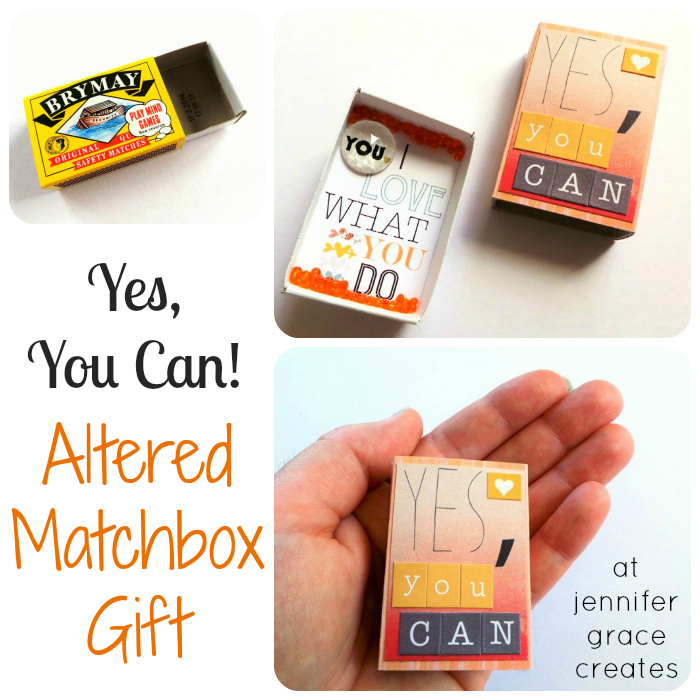 Yes, You Can! Altered Matchbox by Jennifer Grace