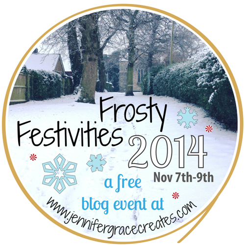 Frosty Festivities 2014 Free Blog Event at Jennifer Grace Creates