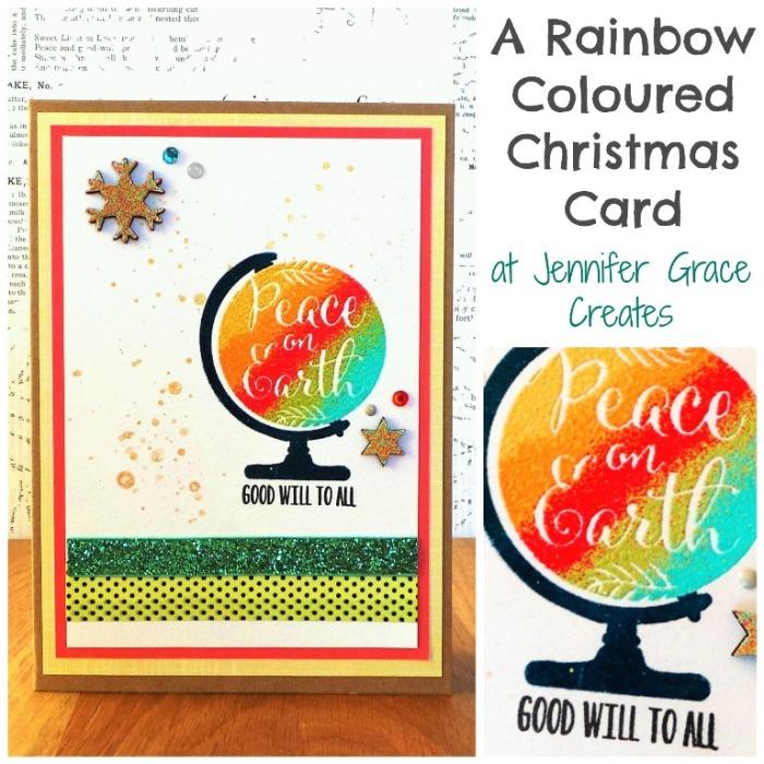 Rainbow Coloured Christmas Card by Jennifer Grace Creates