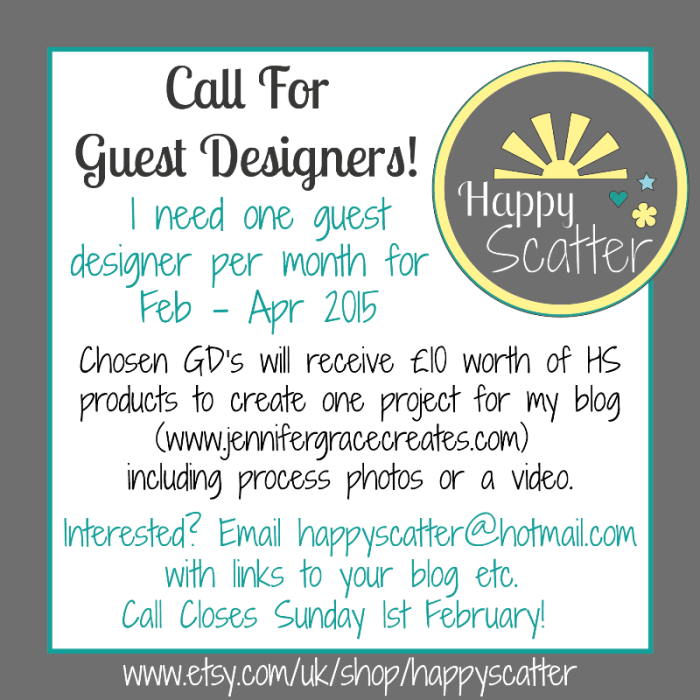 Happy Scatter Call For Guest Designers Closes 1st Feb 2015!