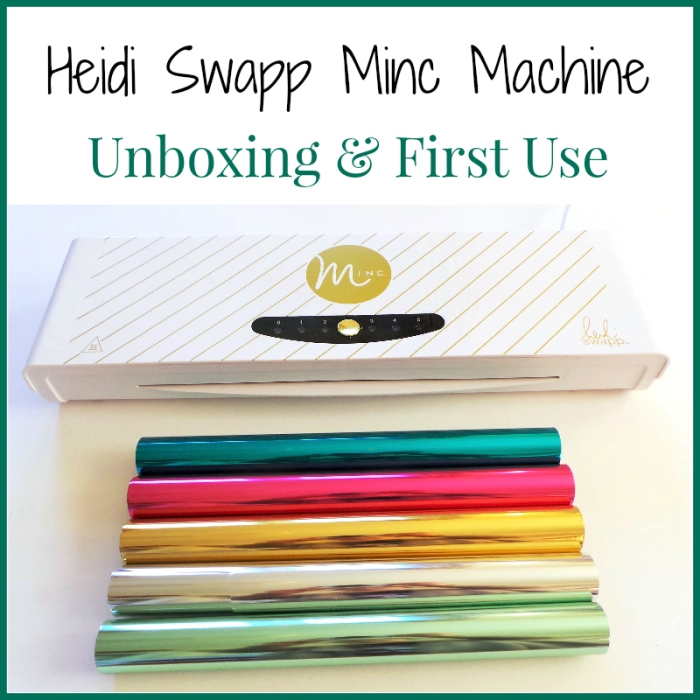 Heidi Swapp Minc Machine Foil Applicator Unboxing and First Use