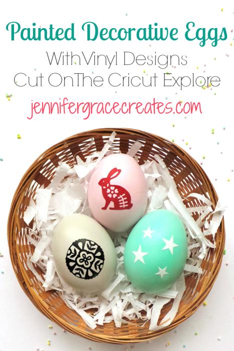 Painted Decorative Eggs With Vinyl Designs Cut On The Cricut Explore at Jennifer Grace Creates