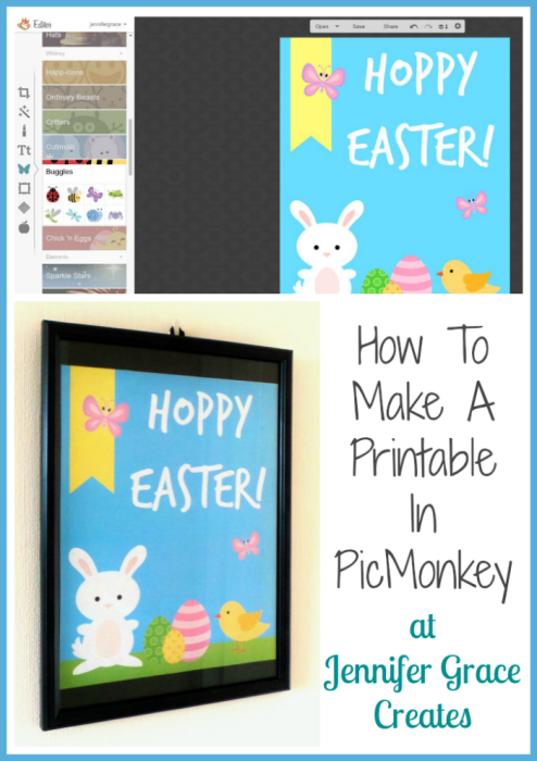 Hoppy Easter! How To Make A Printable In PicMonkey - Video at Jennifer Grace Creates