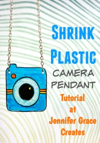 Shrink Plastic Camera Pendant Tutorial at Jennifer Grace Creates
