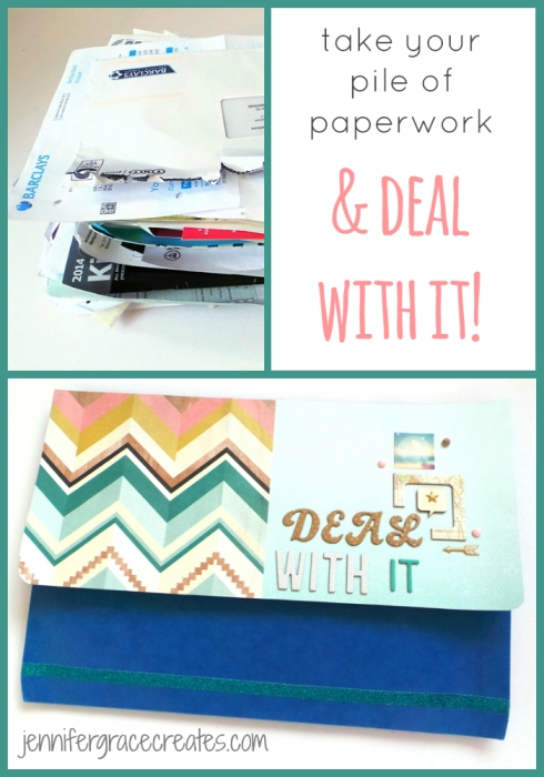 Which Paperwork To Focus On - Deal With It at Jennifer Grace Creates