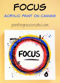 Focus - A Bright, Bold, Mixed-Media Canvas at Jennifer Grace Creates