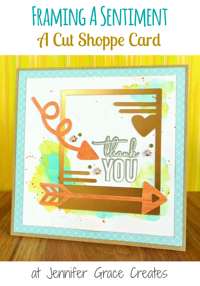Frame A Sentiment - A Cut Shoppe Card