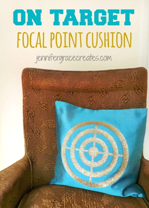On Target Focal Point Cushion using the Cricut Explore at Jennifer Grace Creates