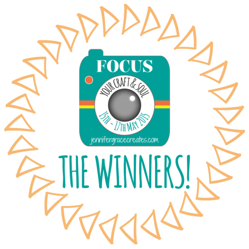 Focus Your Craft & Soul - The Winners! At Jennifer Grace Creates