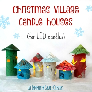 Christmas Village Candle Houses (for LED candles) at Jennifer Grace Creates
