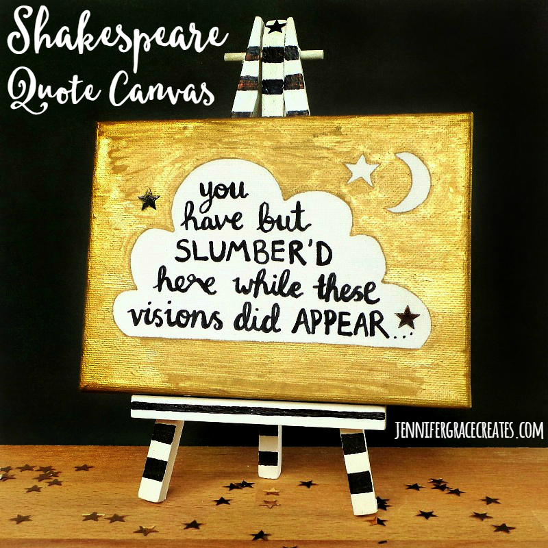 Shakespeare Quote Canvas #thoushaltcraft at Jennifer Grace Creates